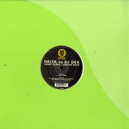 Front View : Delta vs DJ Dex - HEART DESIRE / MINUTE SOUP - Toxic / T1028