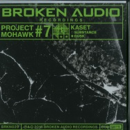 Front View : Kaset - PROJECT MOHAWK 7 (10 INCH DUB) - Broken Audio / BRKN029