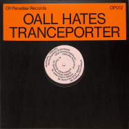 Front View : Oall Hates - TRANCEPORTER - Of Paradise / OP012