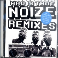 WHO IS THAT NOIZE REMIXES (CD)