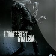 Front View : Dualism - FUTURE PERFECT PT II - Numbolic Unlimited / unltd005