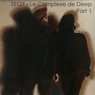 Front View : Seq9 - LE COMPLEXE DE DEEP (PART 1) (LP) - Neopren / neo032
