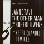 Front View : Janne Tavi, Robert Owens - THE OTHER MAN (KERRI CHANDLER MIXES) - Ibadan / IRC136