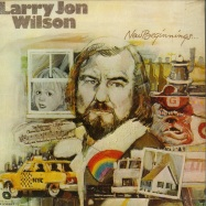Front View : Larry Jon Wilson - NEW BEGINNINGS LP (LP, 180G VINYL) - Be With Records / BEWITH052LP
