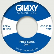 Front View : Unknown - FREE SOUL EDIT / UP ABOVE THE ROCK EDIT (7 INCH) - Galaxy Sound Co. / GSC45020