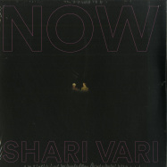 Front View : Shari Vari - NOW (LP) - Malka Tuti / Malka Tuti LP 007