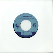 Front View : Dr Rubberfunk - MY LIFE AT 45 (PART 3) (7 INCH) - Jalapeno / JAL312V