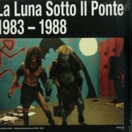 Front View : La Luna Sotto II Ponte - L ALCHIMIA DELL SVANIMENTO (1983-1988) (3LP) - INFOLINE / ILG003/ILG003X