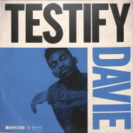 Front View : Davie - TESTIFY (7 INCH) - Defected / DFTD602