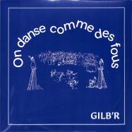 Front View : Gilb R - On Danse Comme Des Fous (LP) - Versatile Records / VERLP42