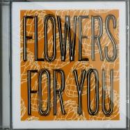 Front View : Nick Sole - FLOWERS FOR YOU (CD) - Mojuba / MojubaCD2