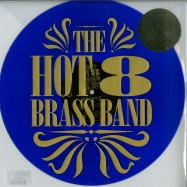 Front View : The Hot 8 Brass Band - WORKING TOGETHER EP (BLUE VINYL, RSD 2019) - Tru Thoughts / TRUEP368