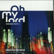 Front View : Danilo Braca - OH MY LORD REMIXES PART 2 - The Sound Of New York City / TSONYC-SG001-P2