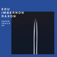 Front View : Edu Imbernon & Raxon - VAPOR TRAILS EP - Systematic / SYST0126-6