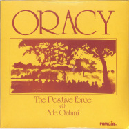 Front View : Oracy - The Positive Force With Ade Olatunji (LP) - Rain&Shine / RSRLTD006