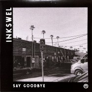 Front View : Inkswel - SAY GOODBYE - Cosmocities Records / CMSR004