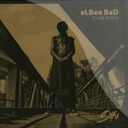 Front View : Elbee Bad - ITS THE PEOPLE (QLONS / ARTTU / KIANI & HIS LEGION RMXS) - D!fu Records / DIFU016