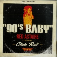 Front View : Red Astaire ft. Olivia Ruff - 90S BABY (7 INCH) - Dinked / DINK014
