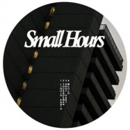 Front View : Liquid Earth, Youandewan, Andy Hart... - SMALL HOURS 004 - Small Hours / SH-004 / SMALLHOURS-004