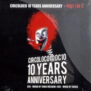 CIRCOLOCO 10 YEARS ANNIVERSARY 1 (2CD)