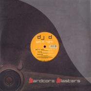 Front View : DJ D - GET IT RIGHT - Hardcore Blasters  / hm2771