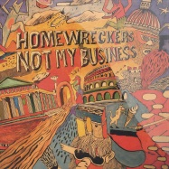 Front View : Homewreckers - NOT MY BUSINESS - Circus Company / ccs042