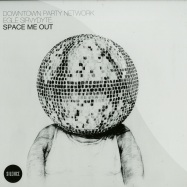 SPACE ME OUT (MARIO BASANOV, MUSK, HANNES FISCHER REMIX)