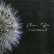ECLETTICA 2 BY GLASS COFFEE (CD)