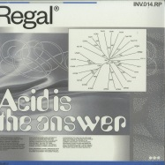 Front View : Regal - ACID IS THE ANSWER - Involve Records / INV014