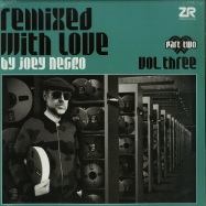 Front View : Various Artists - REMIXED WITH LOVE BY JOEY NEGRO VOL.3 PART 2 (2LP) - Z Records / ZeddLP045x / 169711