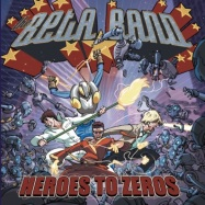 Front View : The Beta Band - HEROES TO ZEROS (CD DIGISLEEVE, POSTER) - Because Music / BEC5543702