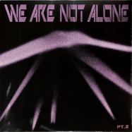 Front View : Various Artists - WE ARE NOT ALONE - PART 2 (2LP) - Bpitch Control / BPX012-PT2