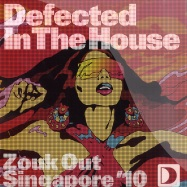 Front View : Defected In The House - ZOUK OUT SINGAPORE 10 EP 1 - Defected / ITH31EP1