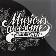 Front View : Housemeister - MUSIC IS AWESOME (BOYS NOIZE, BONAPARTE, FEADZ RMXS) - Boys Noize / BNR058
