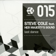 Front View : Steve Cole ft. Her Majestys Sound - LAST DANCE (THE GLITZ REMIX) - Schallbox Records / SBR015