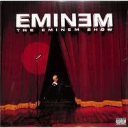 Front View : Eminem - THE EMINEM SHOW (2X12 INCH LP) - Aftermath / 4932901