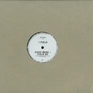 FIELD EP (SILVERSHOWER REMIX)