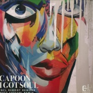 Front View : CAPOON - I GOT SOUL (REBOOT / MATT SASSARI RMXS) - Cafe D Anvers Records / CDAR001