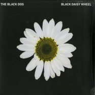 Front View : The Black Dog - BLACK DAISY WHEEL (LTD 180G 2X12 LP) - Dust Science / dustv055