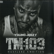 Front View : Young Jeezy - TM:103 HUSTLERZ AMBITION (2LP) - Def Jam / 7783022