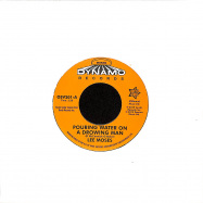 Front View : Lee Moses - POURING WATER ON A DROWNING MAN / NEVER IN MY LIFE (7 INCH) - Outta Sight / OSV201