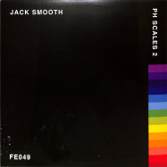 Front View : Jack Smooth - PH SCALES 2 - Furthur Electronix / FE049