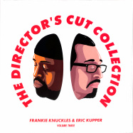 Front View : Frankie Knuckles & Eric Kupper - THE DIRECTORS CUT COLLECTION (2LP) - SoSure Music / SSMDCLP1V3