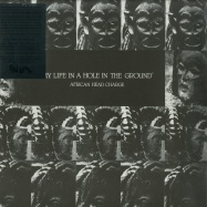 Front View : African Head Charge - MY LIFE IN A HOLE IN THE GROUND (LP + MP3) - On-U Sound / onulp13