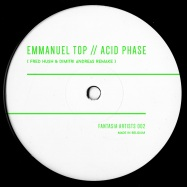 Front View : Emmanuel Top - ACID PHASE (FRED HUSH & DIMITRI ANDREAS REMAKE) - Fantasia Artists / FA002