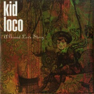 Front View : Kid Loco - A GRAND LOVE STORY (2LP) - Wagram / 05178411