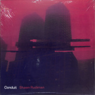 Front View : Shawn Rudiman - CONDUIT (2X12) - Pittsburgh Tracks / PGHTRXLP03