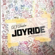 Front View : DJ Dealer - JOYRIDE - THIS IS HOUSE MUSIC (CD) - Look At You / LAY100CD