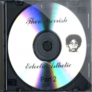 ECLECTIC ASTHETIC PT.2 (CD)