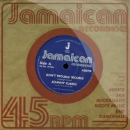 DONT TROUBLE TROUBLE (7 INCH)
